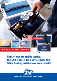 Right of way for mobile service. The SYR Mobile Filling Device 3200 Mini.