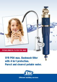 SYR POU max. Backwash filter with 4-in1 protection. Purest and clearest potable water.